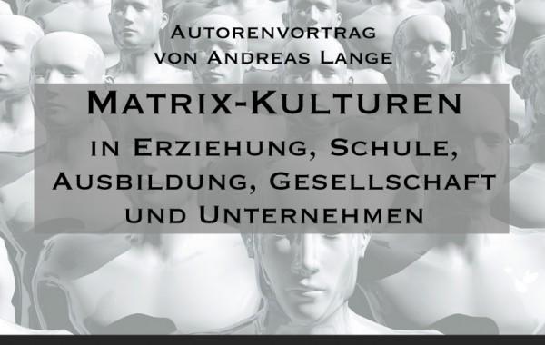 Matrix-Kulturen