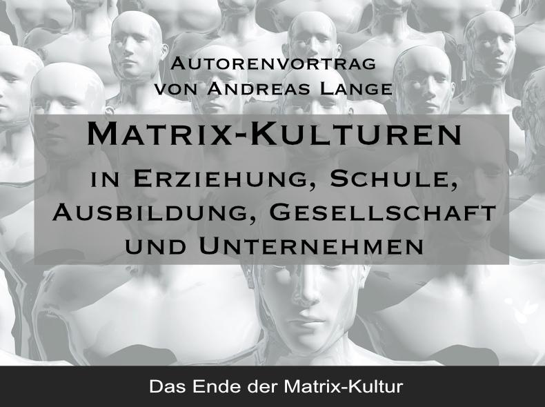 Matrix-Kulturen Vortrag
