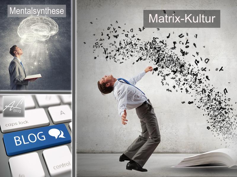 Über den AL-Blog zur Matrix-Kultur, Mentalsynthese, SAOS und dem Thema Blockaden